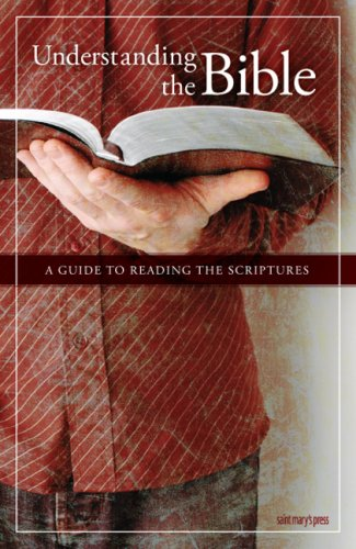 Understanding the Bible: A Guide to Reading the Scriptures