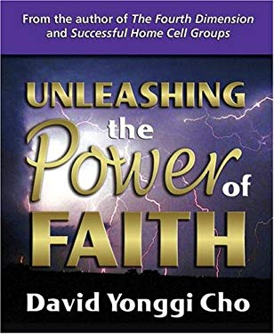 Unleashing the Power of Faith 9780882700953