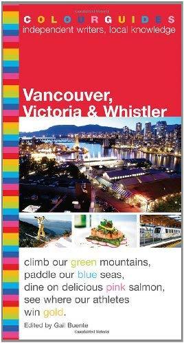 Vancouver, Victoria & Whistler Colourguide 9780887808333