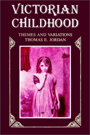 Victorian Childhood: Themes and Variations 9780887065453