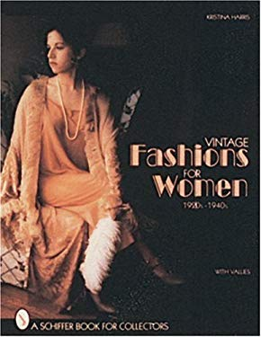 Vintage Fashions for Women: 1920s-1940s 9780887409868
