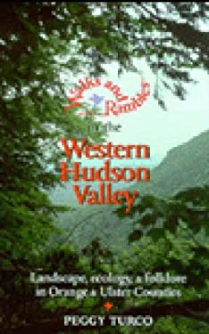 Walks and Rambles in the Western Hudson Valley: Landscape, Ecology, and Folklore in Orange and Ulster Counties 9780881503760