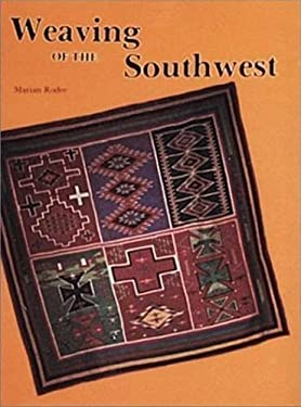 Weaving of the Southwest: From the Maxwell Museum of Anthropology, University of New Mexico 9780887400919