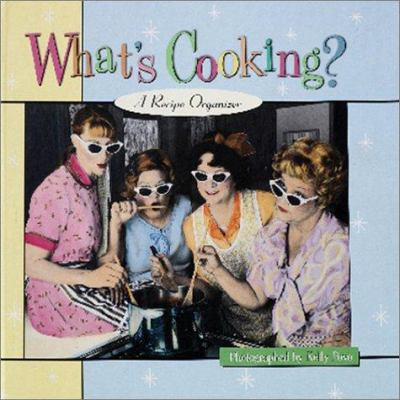 What's Cooking?: A Recipe Organizer [With Dividers, Folders, and Protective Pages] 9780880886796
