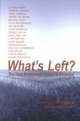 What's Left?: The New Democratic Party in Renewal 9780889627796