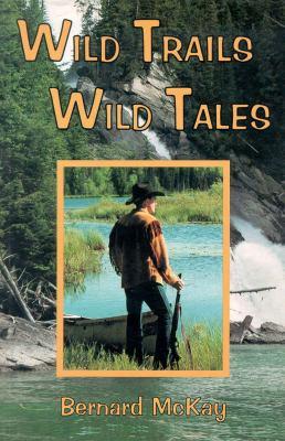 Wild Trails Wild Tales 9780888393951