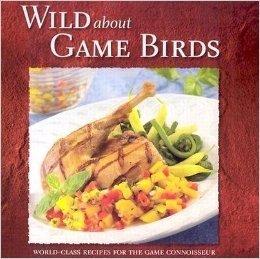 Wild about Game Birds 9780883172414
