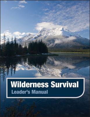 Wilderness Survival, Leader's Manual 9780883902417