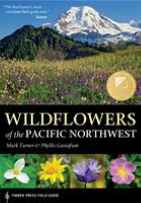 Wildflowers of the Pacific Northwest 9780881927450