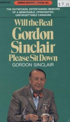 Will the Real Gordon Sinclair Please Sit Down 9780887801433