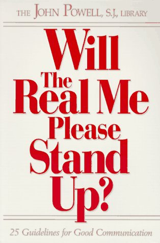 Will the Real Me Please Stand Up?: 25 Guidelines for Good Communication 9780883473160