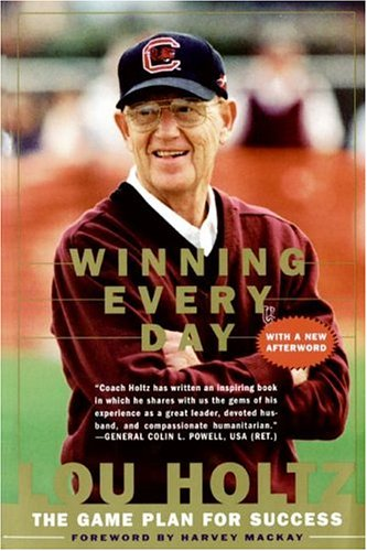 Winning Every Day: The Game Plan for Success 9780887309533