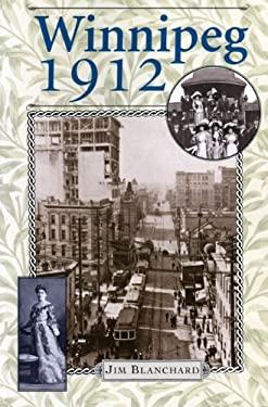 Winnipeg 1912 9780887556845