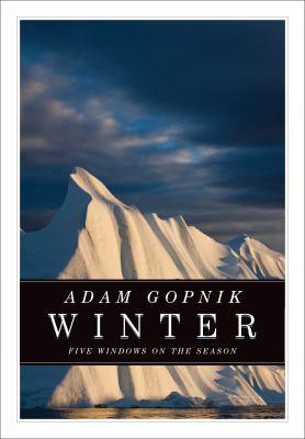 Winter: Five Windows on the Season