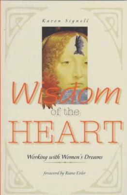 Wisdom of the Heart: Working with Women's Dreams