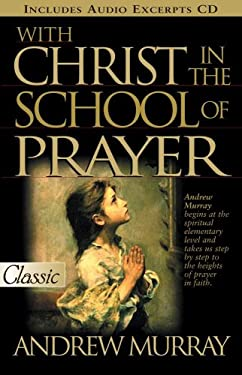 With Christ in the School of Prayer 9780882707792