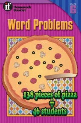 Word Problems Homework Booklet, Grade 6 9780880128643