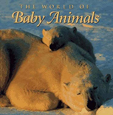 World of Baby Animals 9780883637951