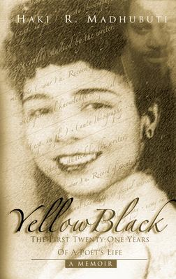 YellowBlack: The First Twenty-One Years of a Poet's Life 9780883782750