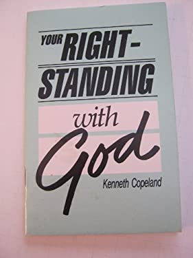 Your Right-Standing with God 9780881147957