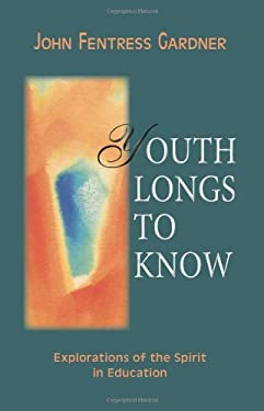 Youth Longs to Know 9780880104456