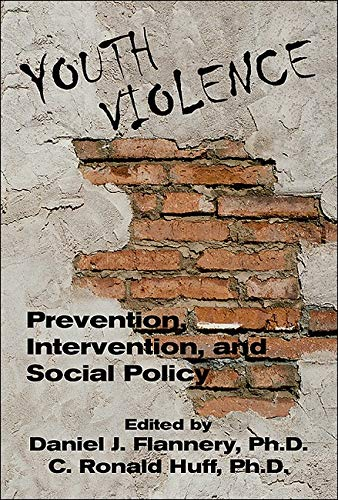 Youth Violence: Prevention, Intervention, and Social Policy 9780880488099