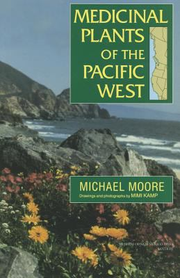 Medicinal Plants of the Pacific West 9780890135396