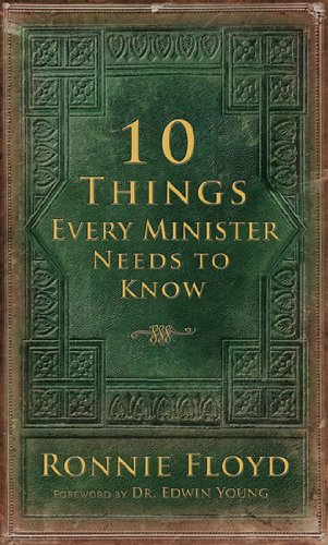 10 Things Every Minister Needs to Know 9780892216550
