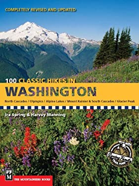 100 Classic Hikes in Washington 9780898865868