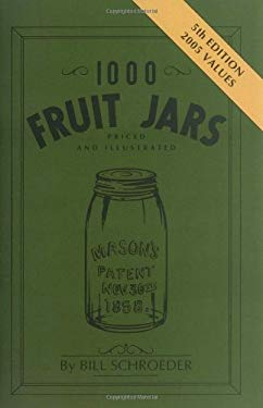 1000 Fruit Jars Revised 9780891453475