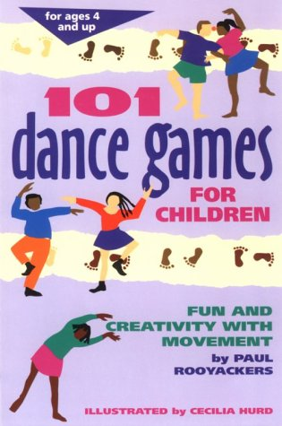 101 Dance Games for Children: Fun and Creativity with Movement 9780897931717