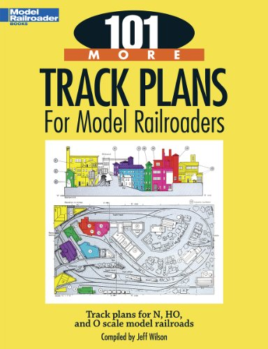 101 More Track Plans for Model Railroaders 9780890247761