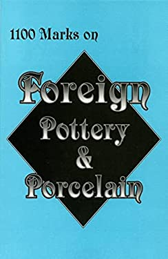 1100 Marks on Foreign Pottery & Porcelain 9780895380579