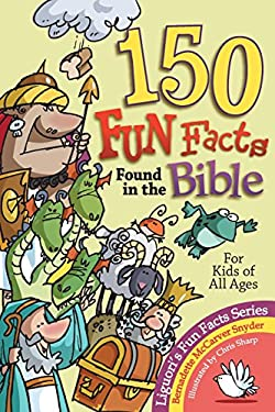 150 Fun Facts Found in the Bible 9780892433308