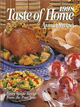 1998 Taste of Home Annual Recipes 9780898212167