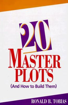 20 Master Plots and How to Build Them 9780898795950