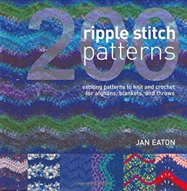 200 Ripple Stitch Patterns 9780896892767