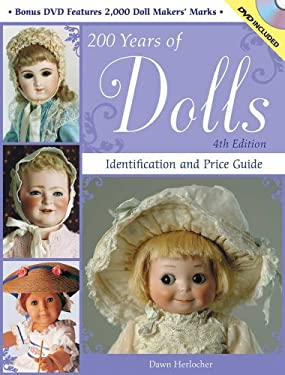 200 Years of Dolls: Identification and Price Guide [With CDROM] 9780896898394
