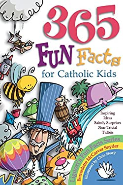 365 Fun Facts for Catholic Kids 9780892433094