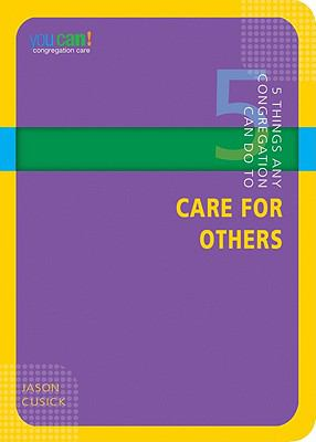 5 Things Any Congregation Can Do to Care for Others 9780898274059