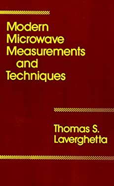 Modern Microwave Measurements and Techniques 9780890063071