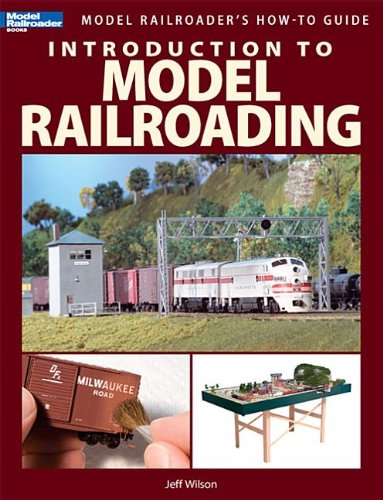 Introduction to Model Railroading 9780890247921