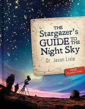 The Stargazer's Guide to the Night Sky 9780890516416