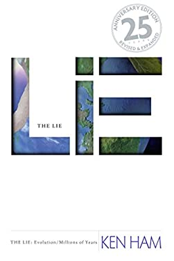 The Lie: Evolution (25th Anniversary Edition: Revised and Expanded 9780890516867