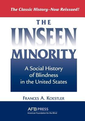 The Unseen Minority By Frances A Koestler Reviews