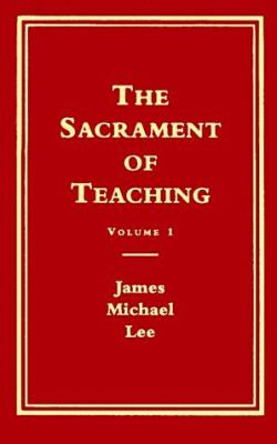The Sacrament of Teaching: A Social Science Approach 9780891351009