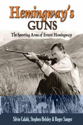 Hemingway's Guns 9780892727209