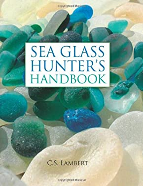 Sea Glass Hunter's Handbook 9780892729104