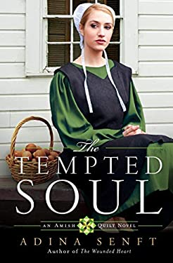 The Tempted Soul: An Amish Quilt Novel 9780892968497
