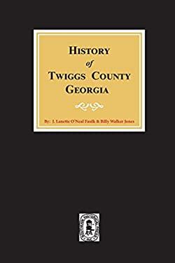 Twiggs County, Georgia, History of.